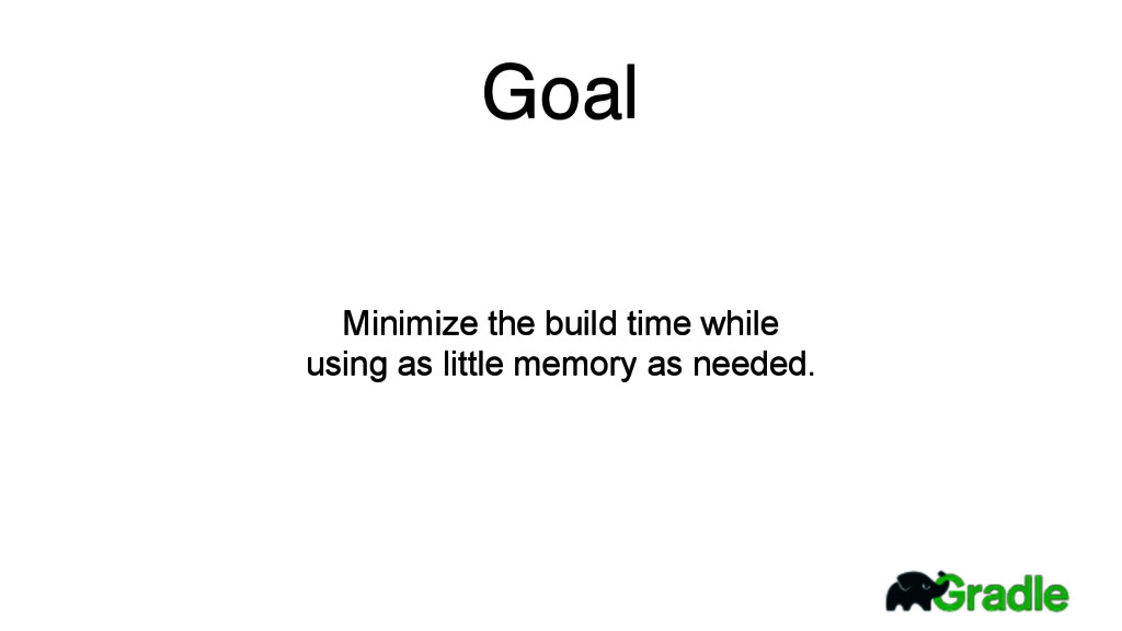 Minimize the build time while  using as little...