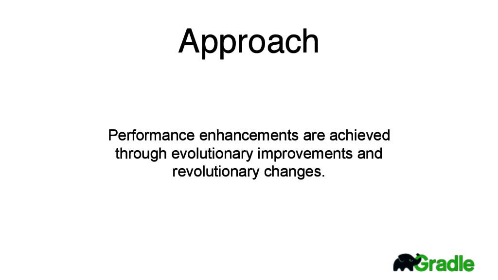 Performance enhancements are achieved through e...