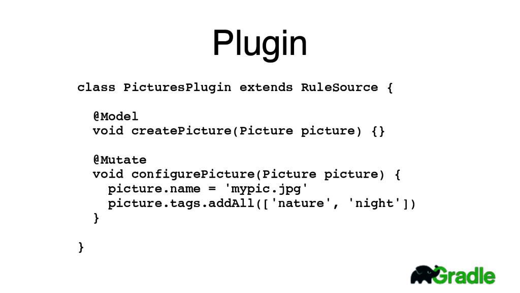 Plugin class PicturesPlugin extends RuleSource ...
