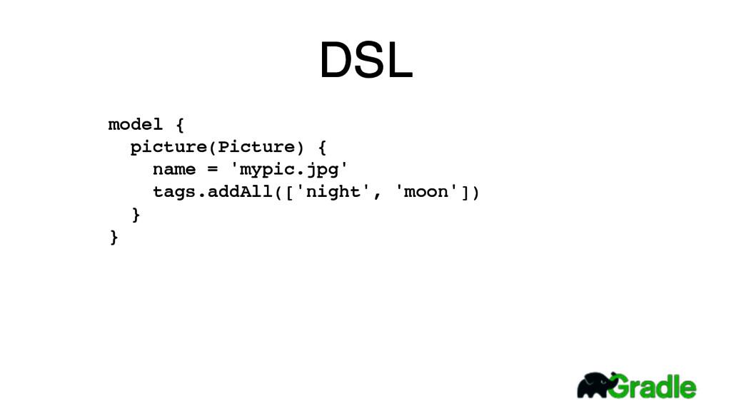 DSL model { picture(Picture) { name = 'mypic....