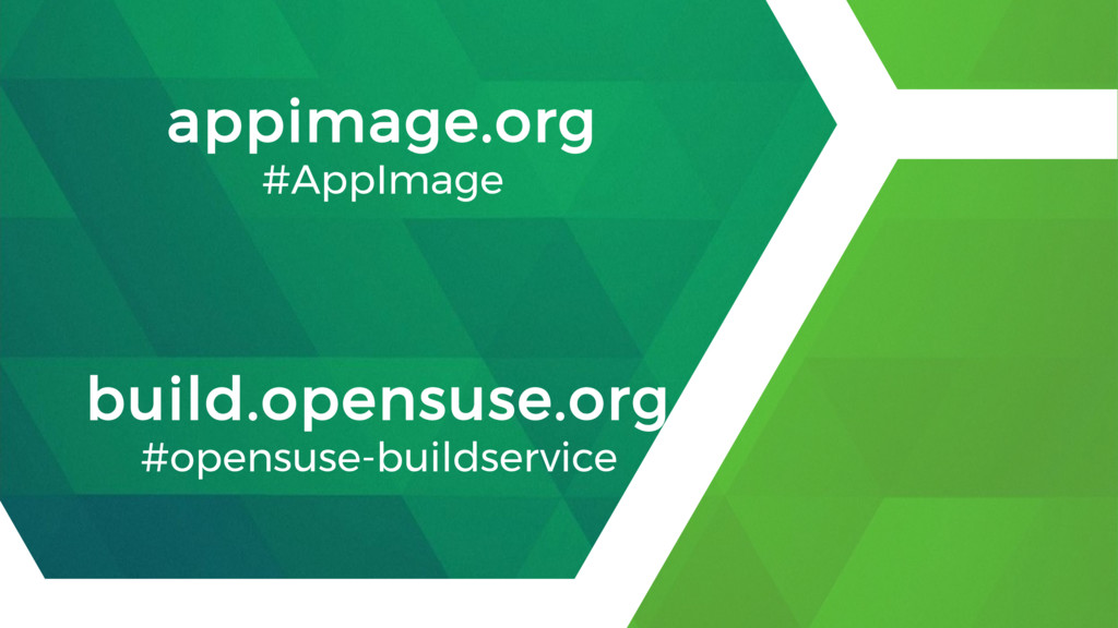 appimage.org #AppImage build.opensuse.org #open...
