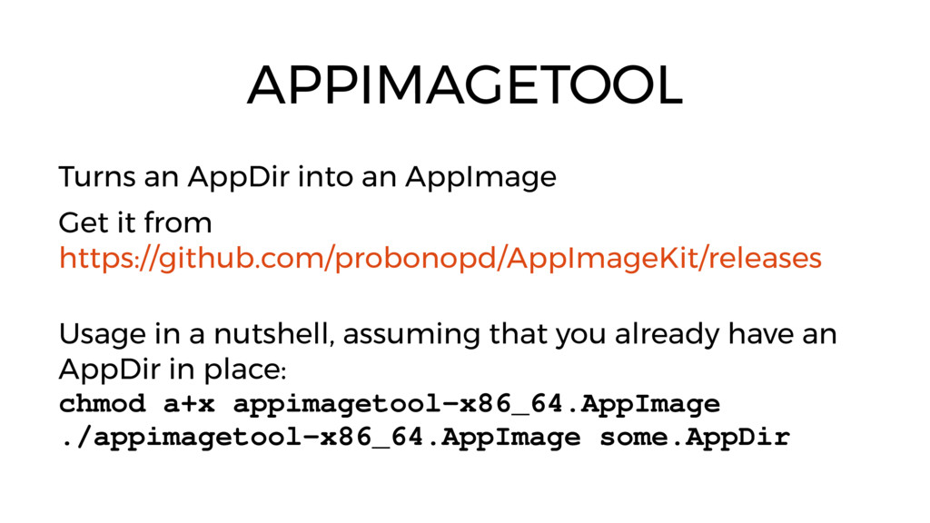 APPIMAGETOOL Turns an AppDir into an AppImage G...
