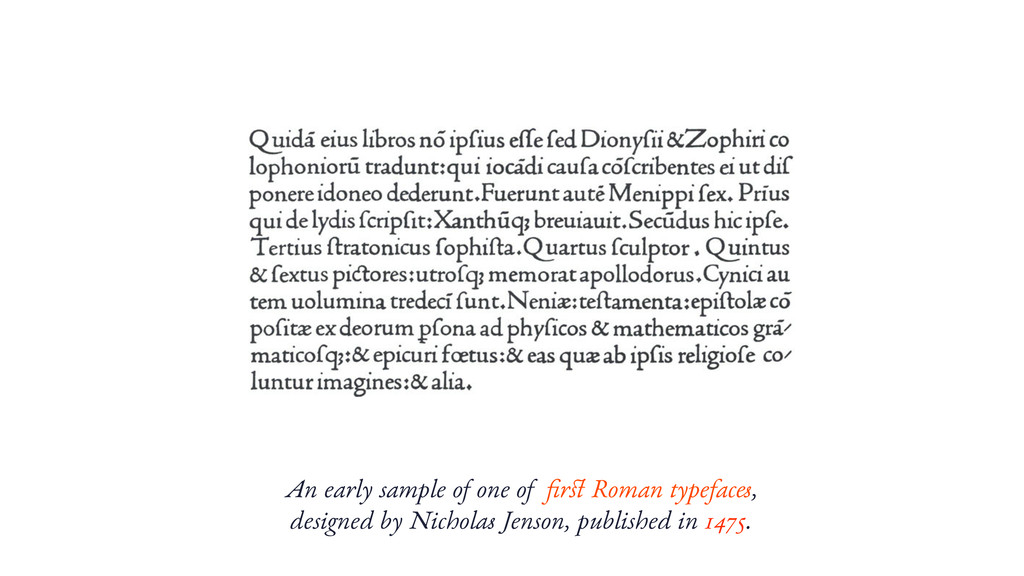 An early sample of one of first Roman typefaces, ...