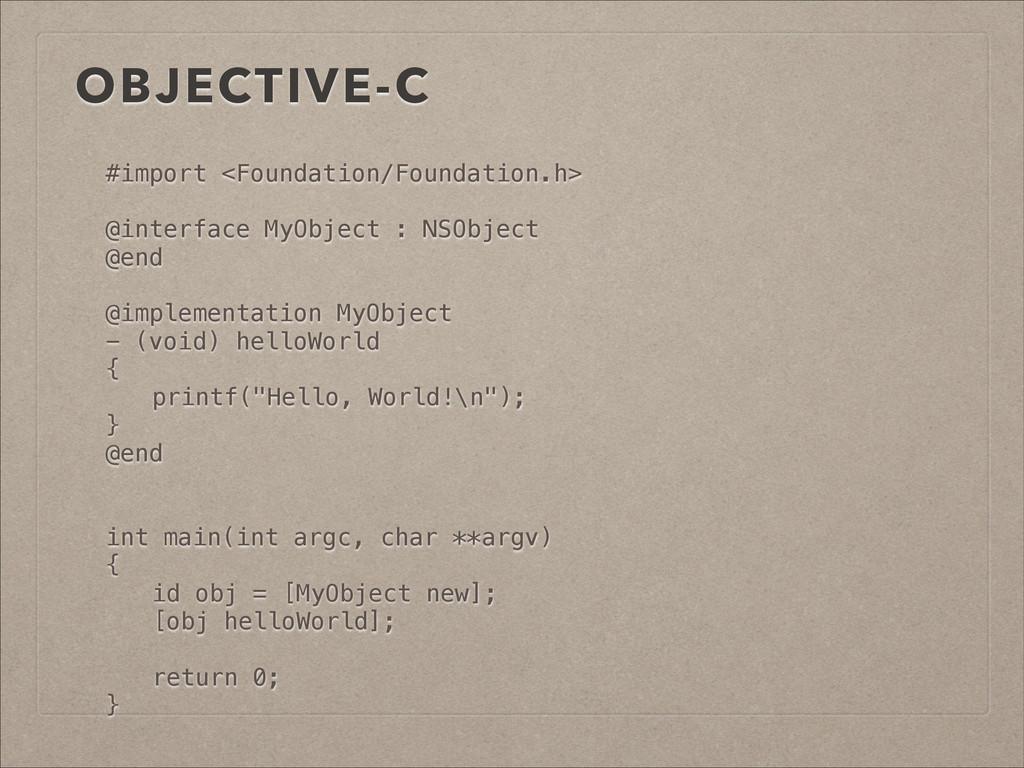 OBJECTIVE-C #import <Foundation/Foundation.h> !...
