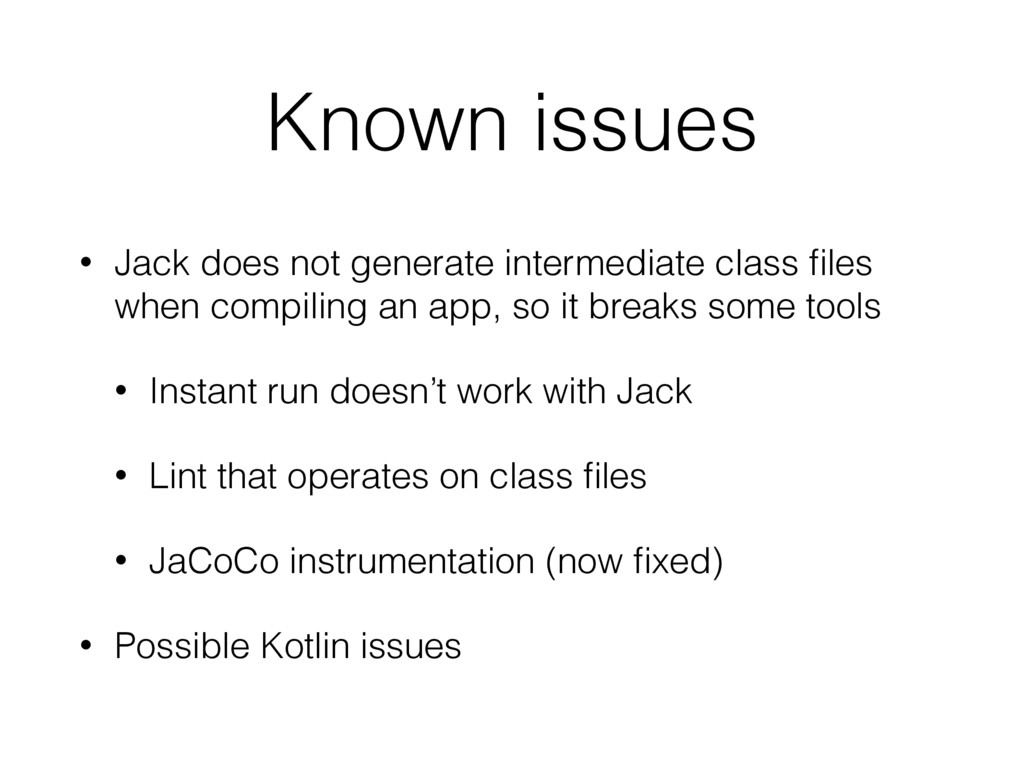 Known issues • Jack does not generate intermedi...
