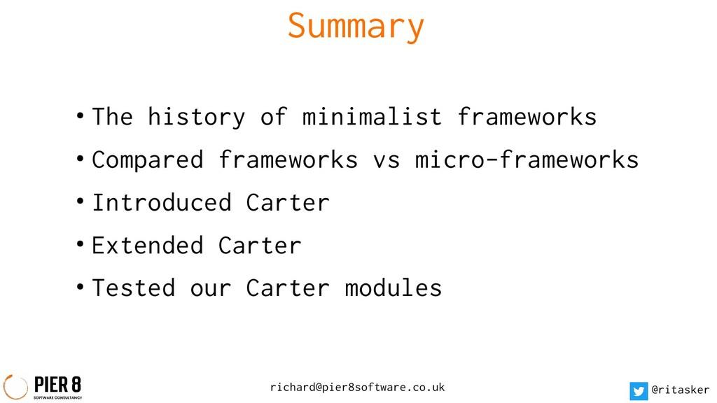 Summary richard@pier8software.co.uk @ritasker ●...