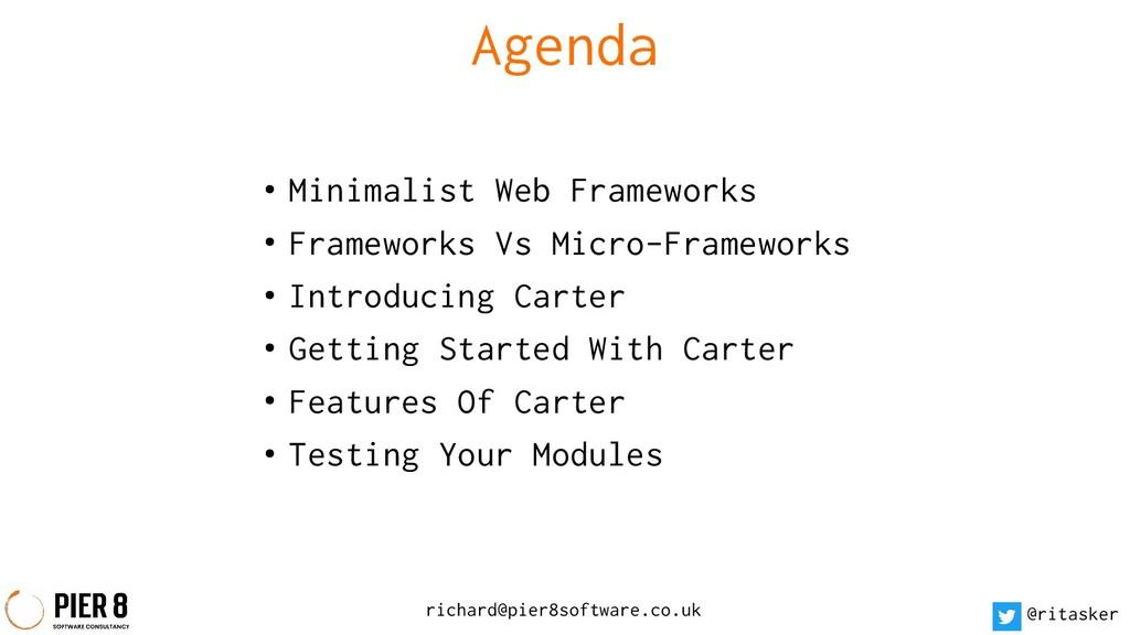 Agenda ● Minimalist Web Frameworks ● Frameworks...