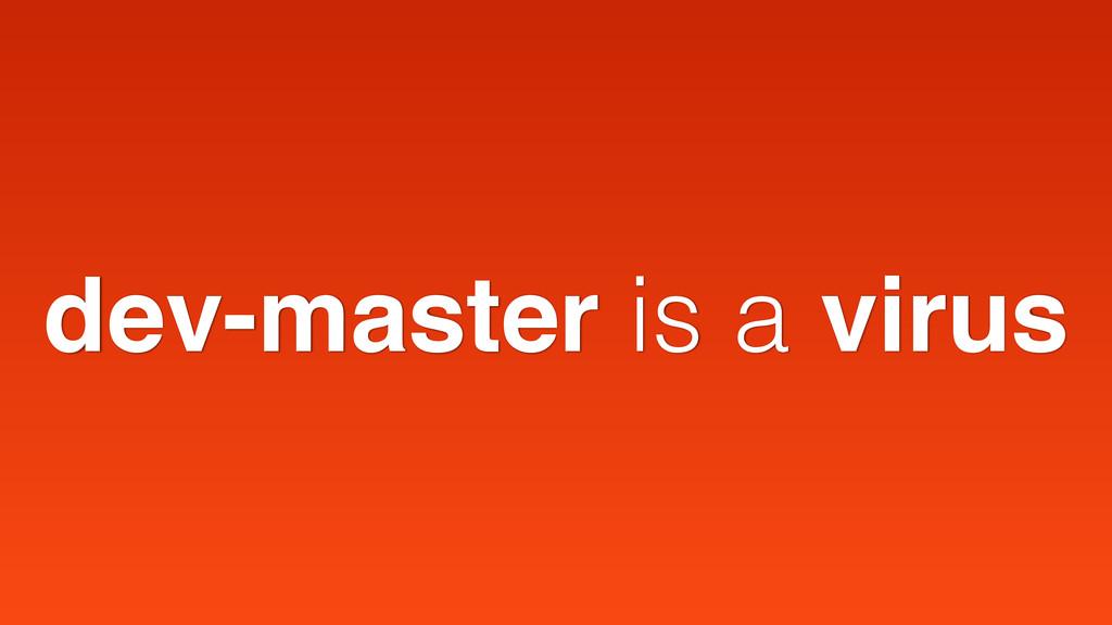 dev-master is a virus
