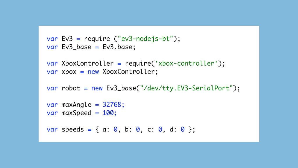 """var Ev3 = require (""""ev3-nodejs-bt""""); var Ev3_ba..."""