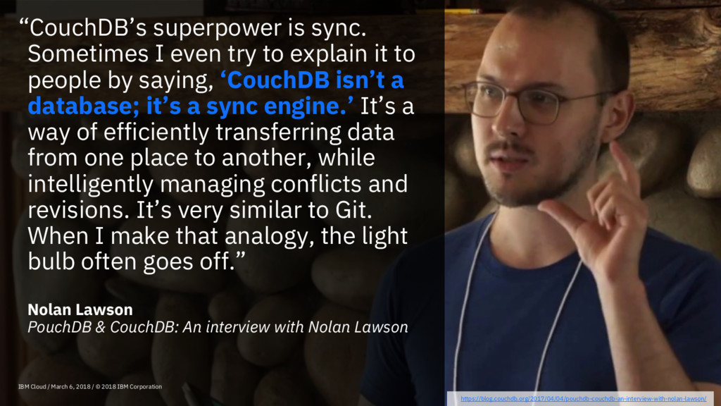"""""""CouchDB's superpower is sync. Sometimes I even..."""