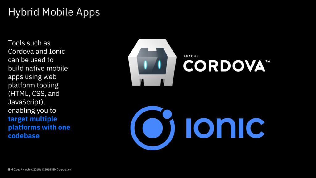 Hybrid Mobile Apps IBM Cloud / March 6, 2018 / ...