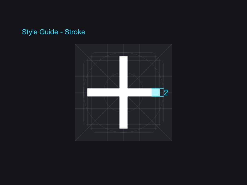 Style Guide - Stroke