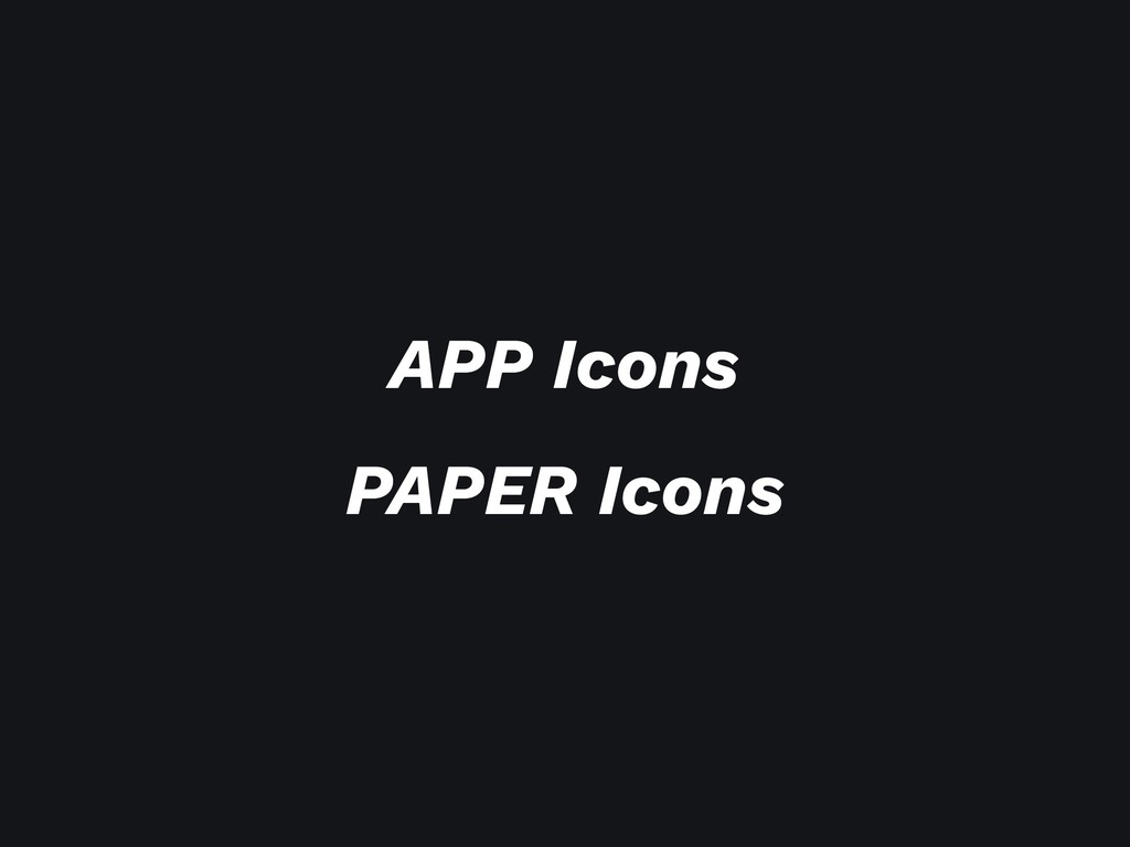APP Icons PAPER Icons