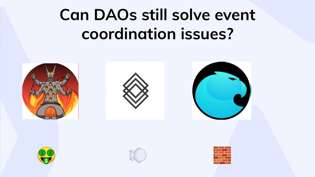 Can DAOs still solve event coordination issu...