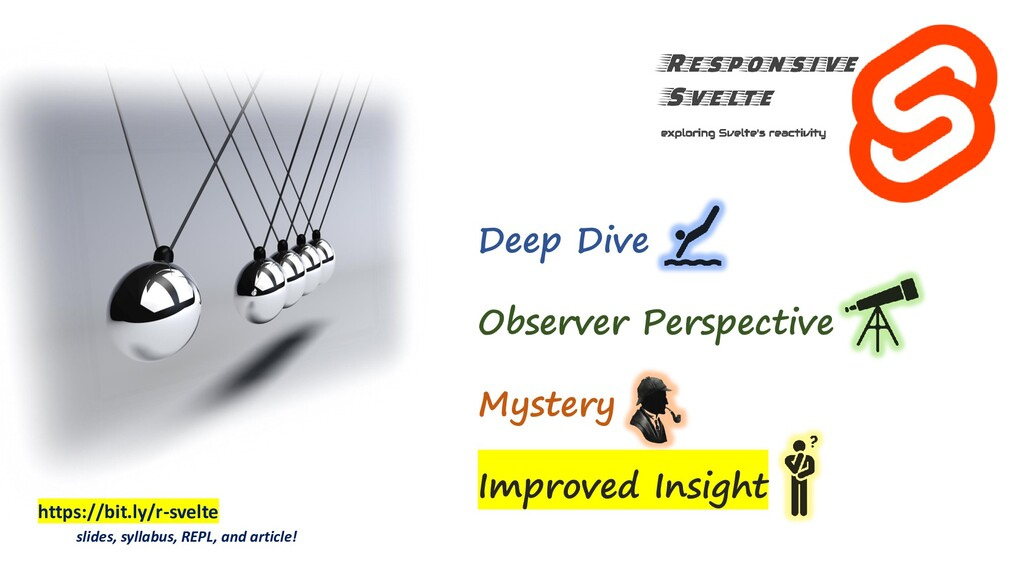 https://bit.ly/r-svelte slides, syllabus, REPL,...