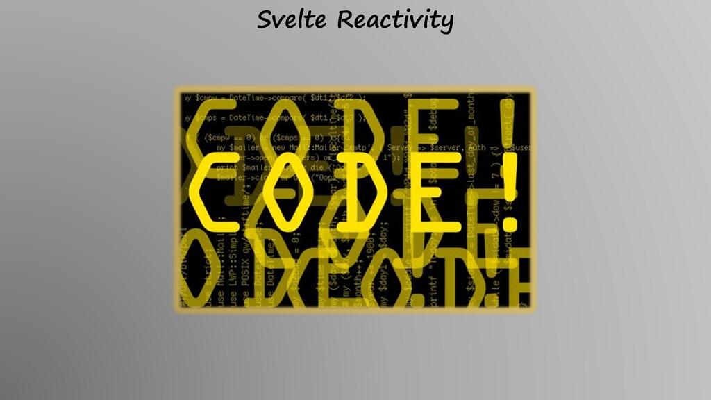 Svelte Reactivity