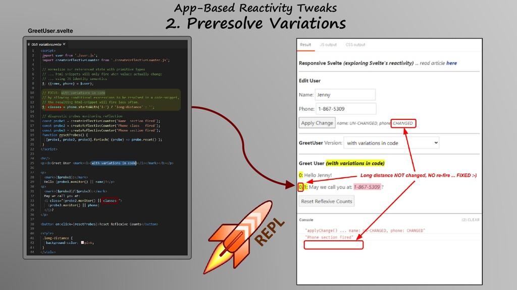 App-Based Reactivity Tweaks 2. Preresolve Varia...