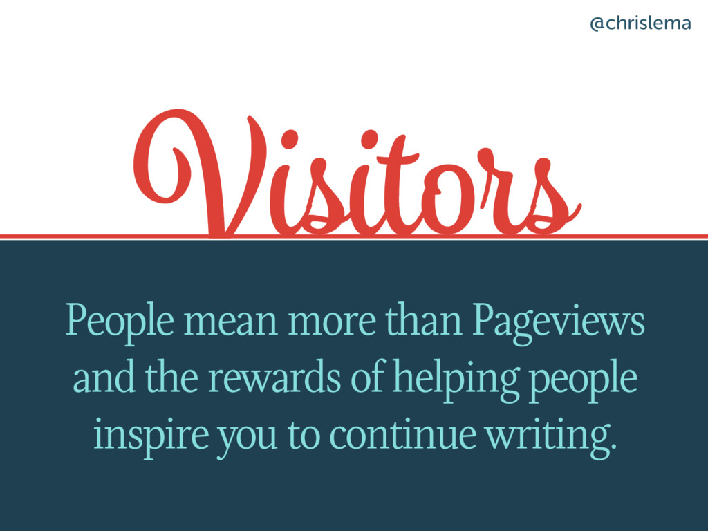 Visitors People mean more than Pageviews and th...