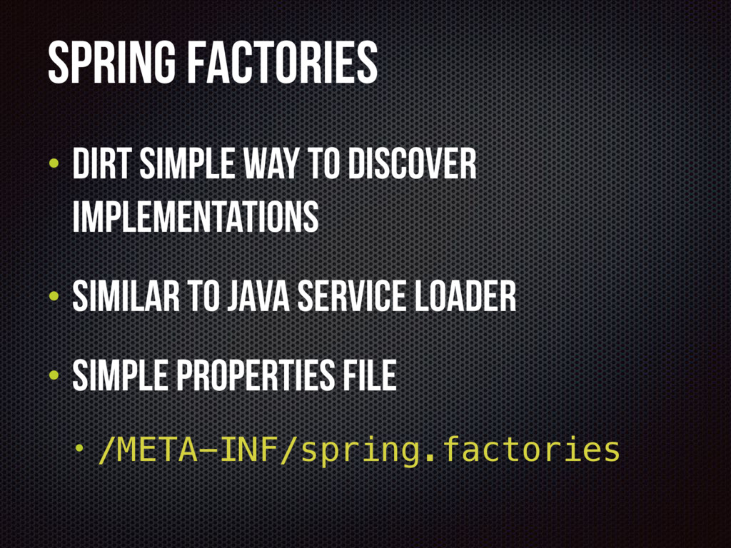 Spring Factories • Dirt simple way to discover ...