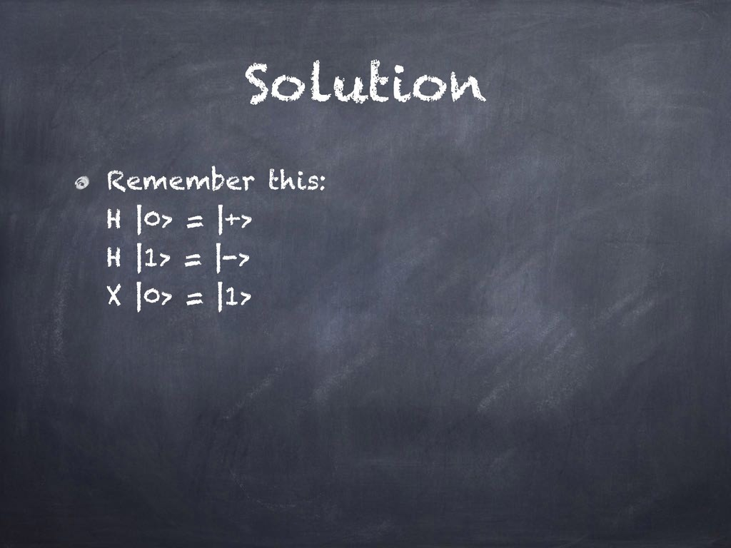 Solution Remember this: