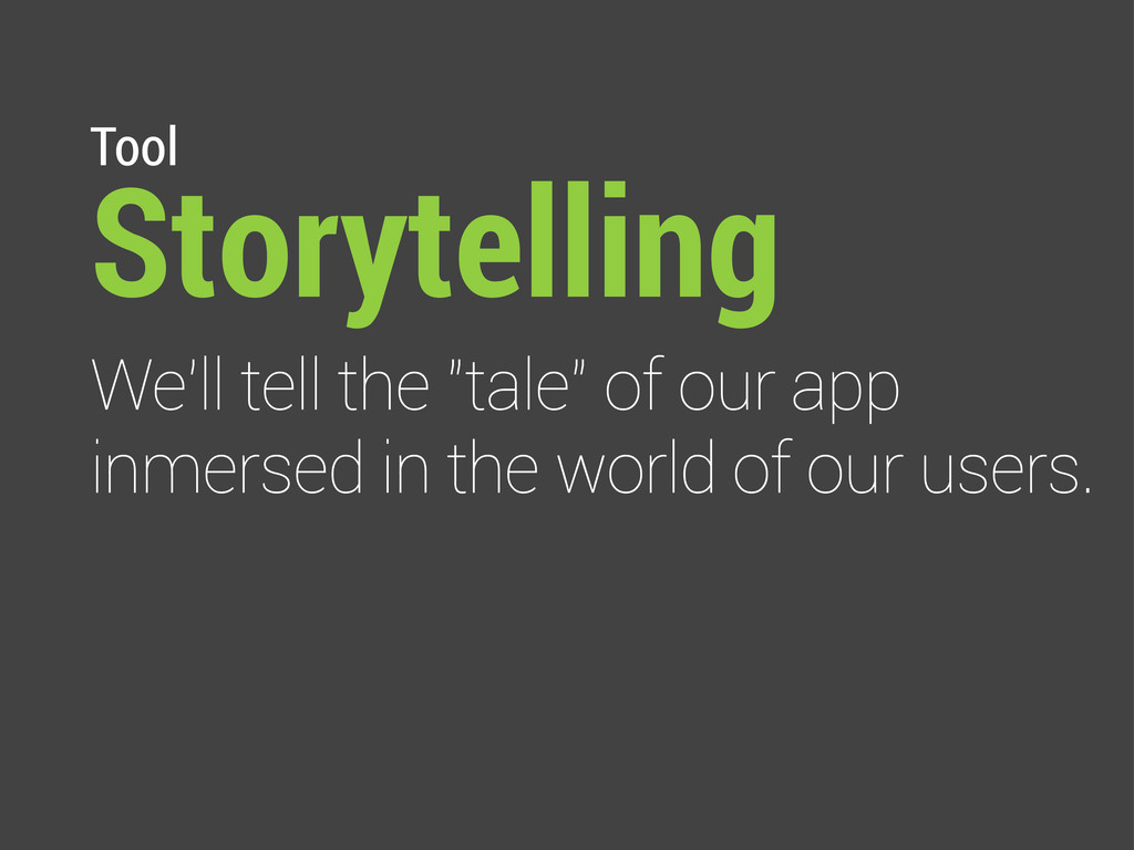 """Tool Storytelling We'll tell the """"tale"""" of our ..."""