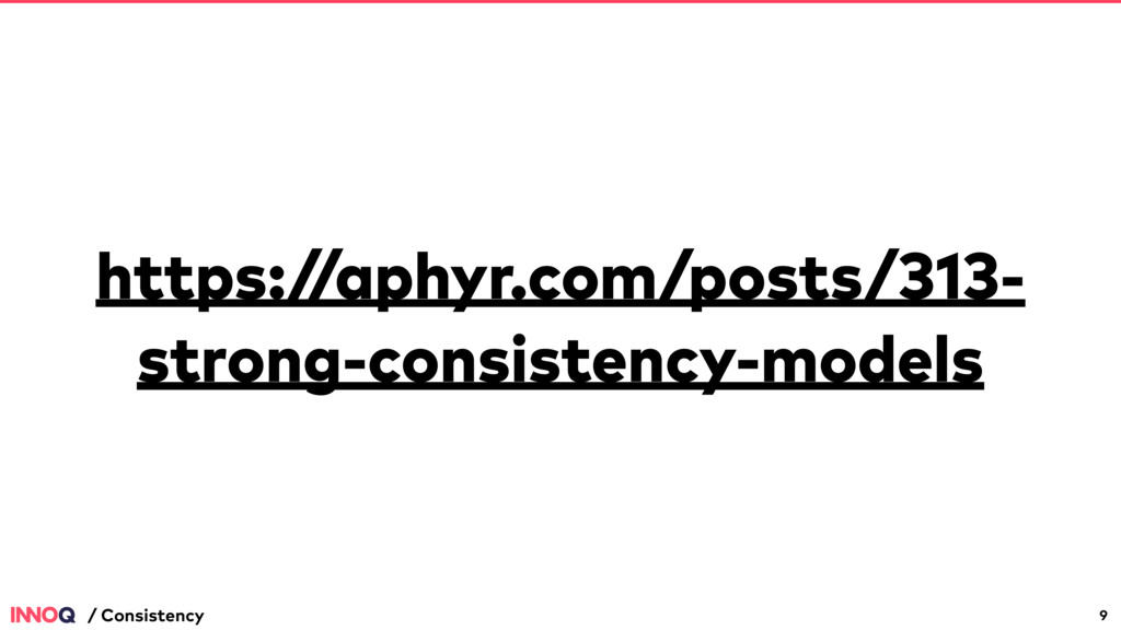 https:/ /aphyr.com/posts/313- strong-consistenc...