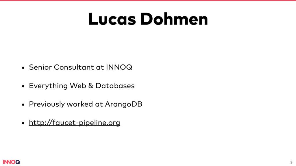 Lucas Dohmen • Senior Consultant at INNOQ • Eve...