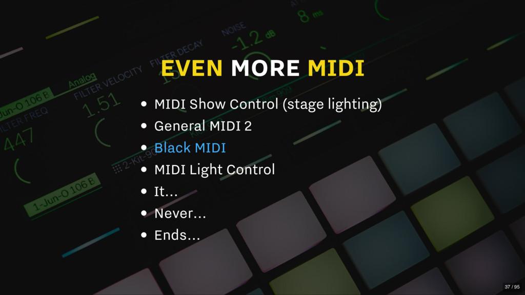EVEN MORE MIDI MIDI Show Control (stage lightin...