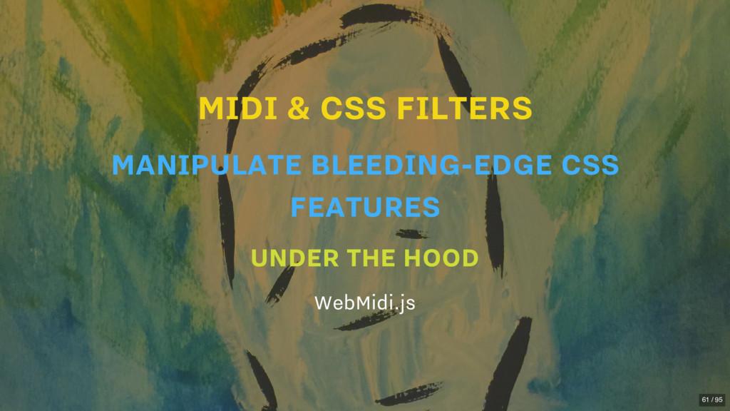 MIDI & CSS FILTERS UNDER THE HOOD WebMidi.js MA...
