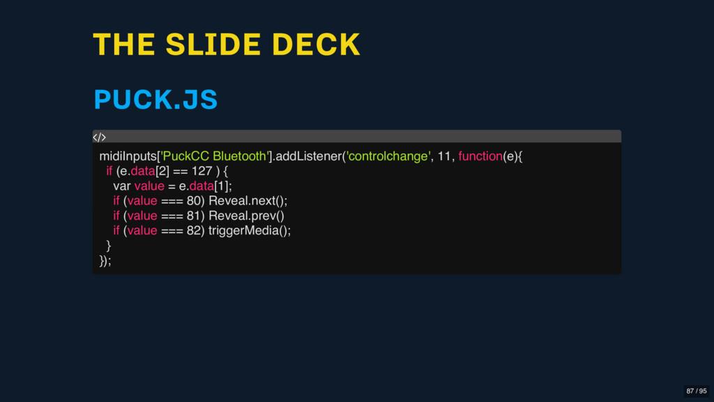 THE SLIDE DECK PUCK.JS midiInputs['PuckCC Bluet...