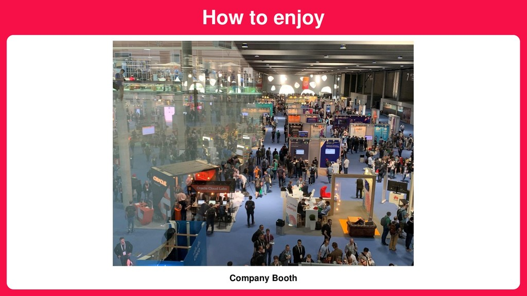 How to enjoy Company Booth