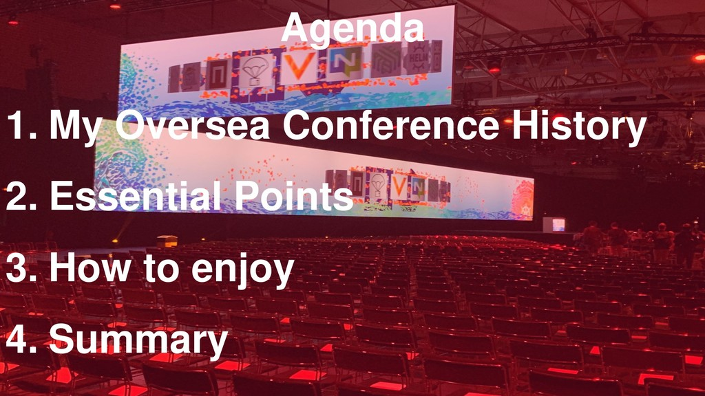 1. My Oversea Conference History 2. Essential P...