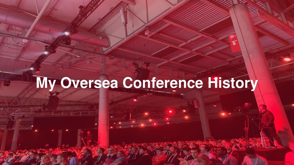 My Oversea Conference History