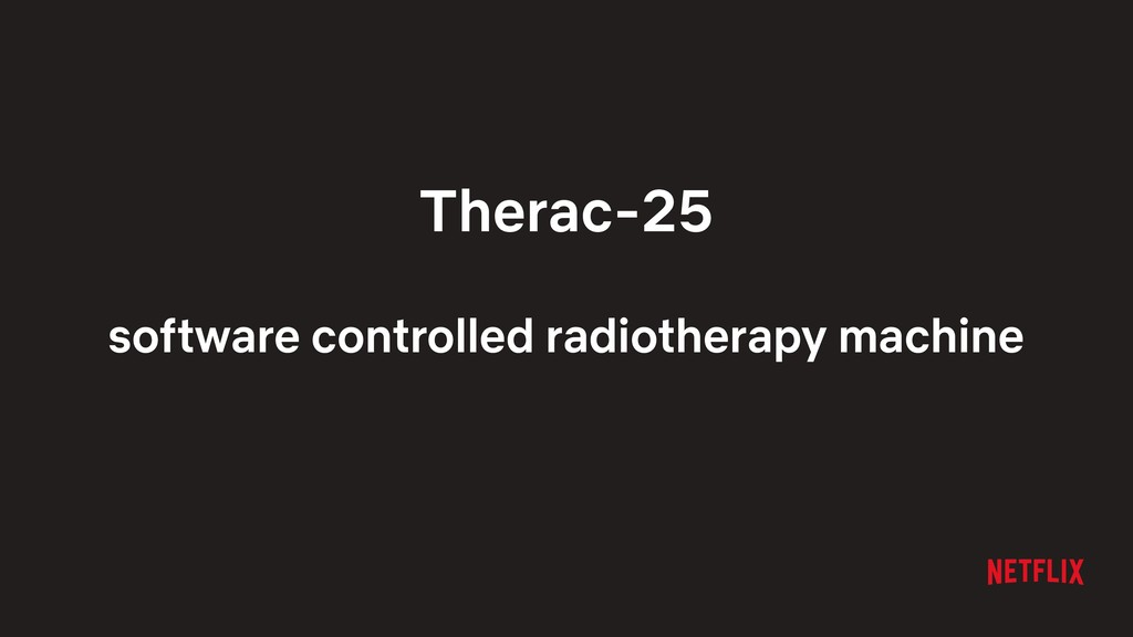 Therac-25 software controlled radiotherapy mach...