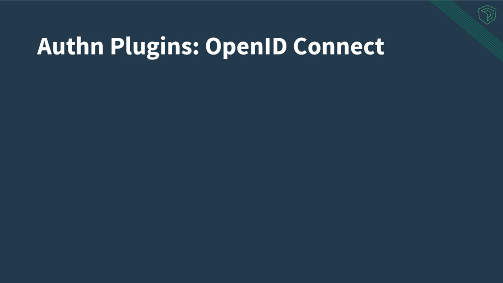 Authn Plugins: OpenID Connect