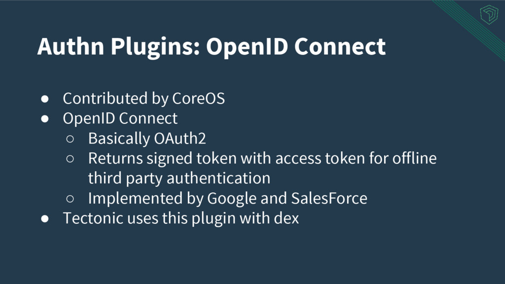 Authn Plugins: OpenID Connect ● Contributed by ...