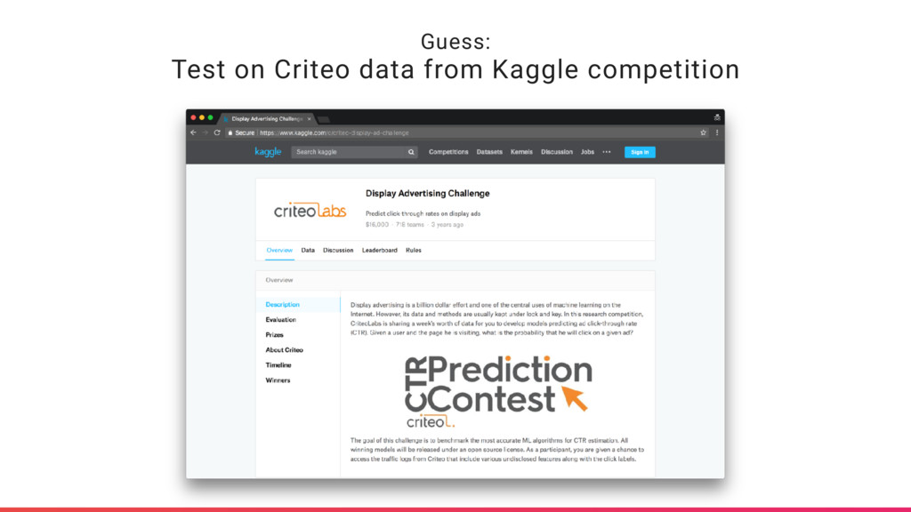 Guess: Test on Criteo data from Kaggle competit...
