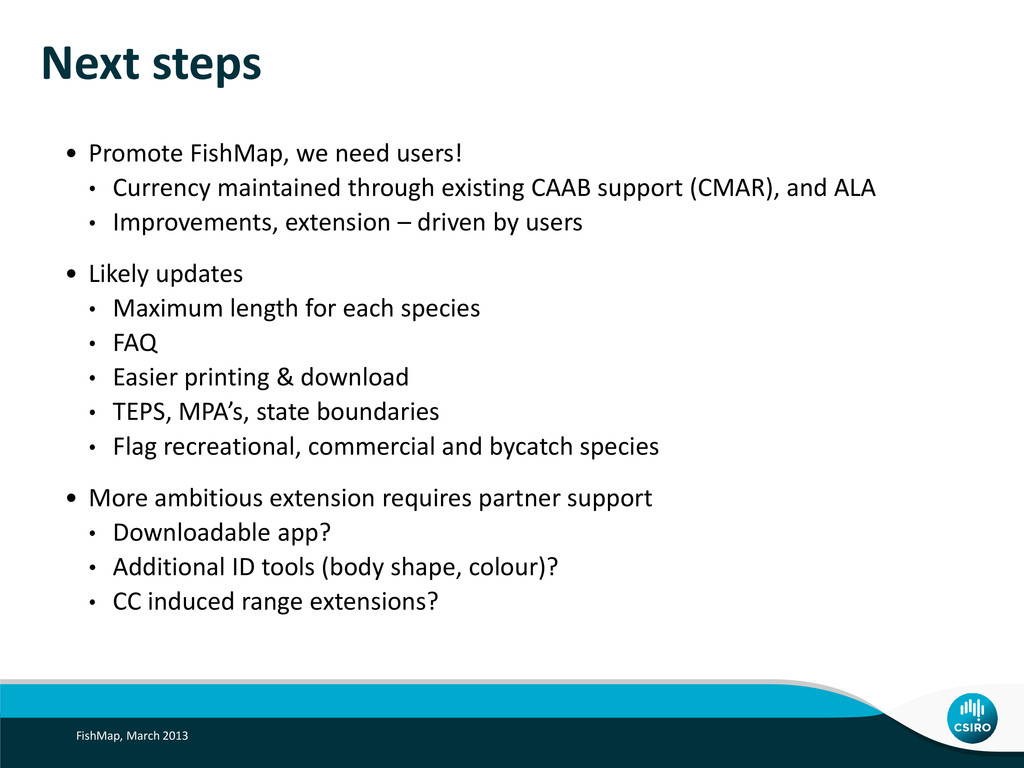 Next steps • Promote FishMap, we need users! • ...