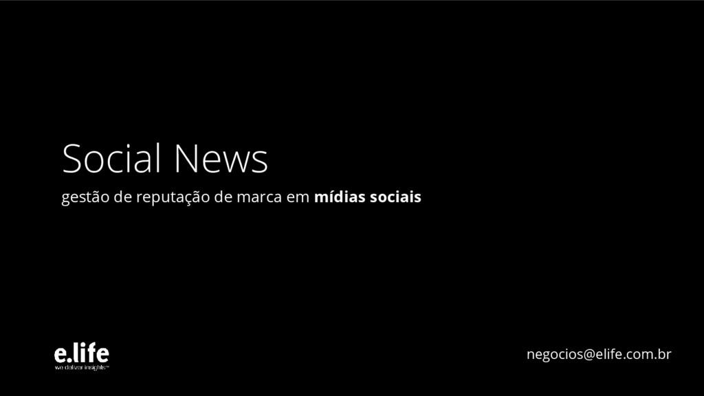 Social News gestão de reputação de marca em míd...