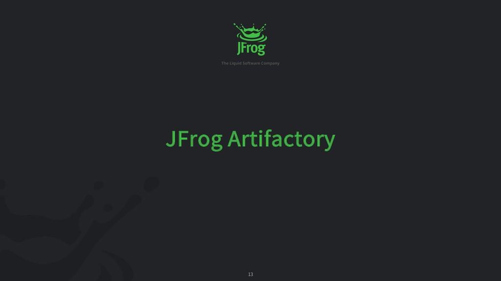 13 JFrog Artifactory