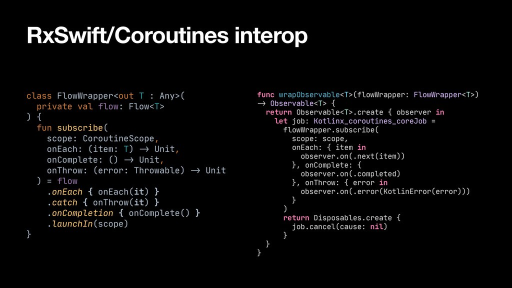 RxSwift/Coroutines interop func wrapObservable<...
