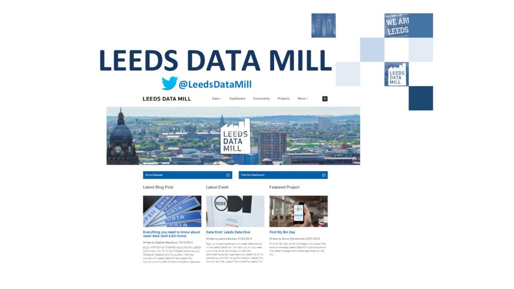 LEEDS DATA MILL  @LeedsDataMill