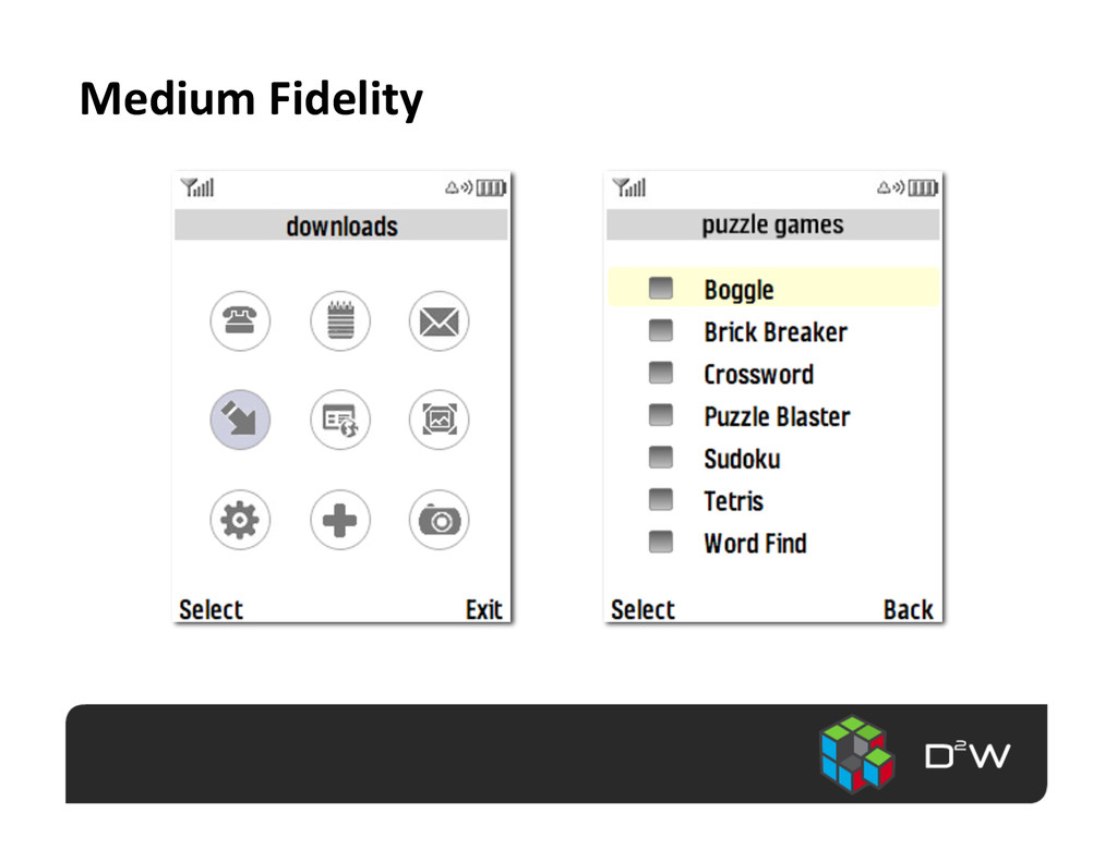 Medium Fidelity