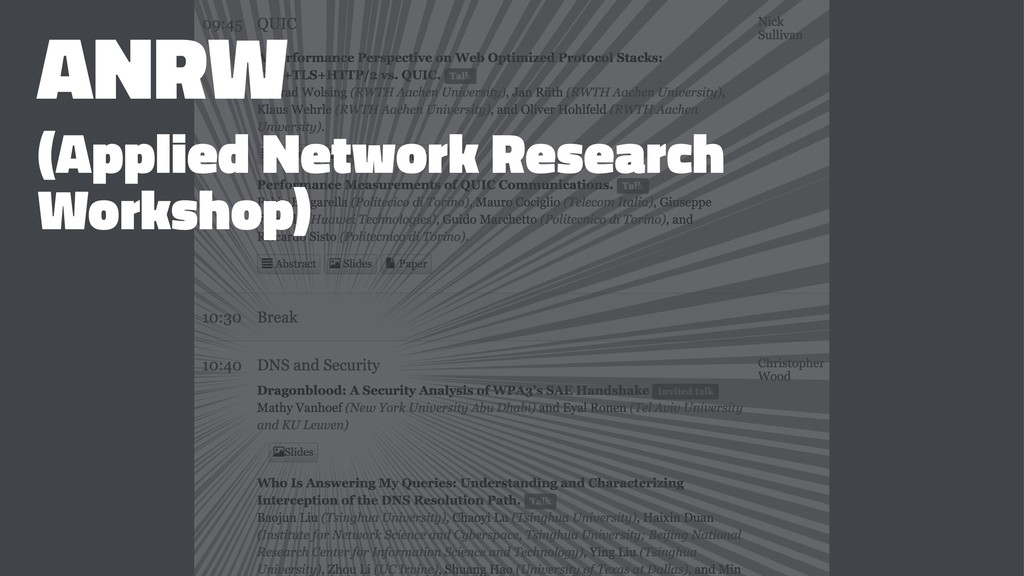 ANRW (Applied Network Research Workshop)