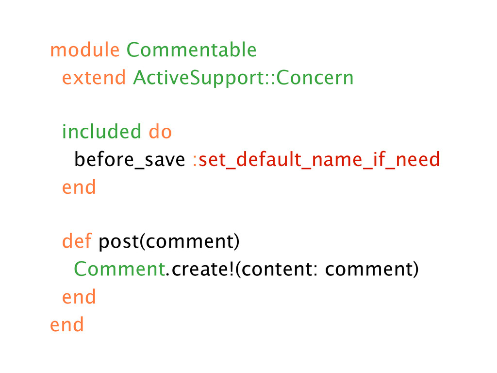 module Commentable extend ActiveSupport::Concer...