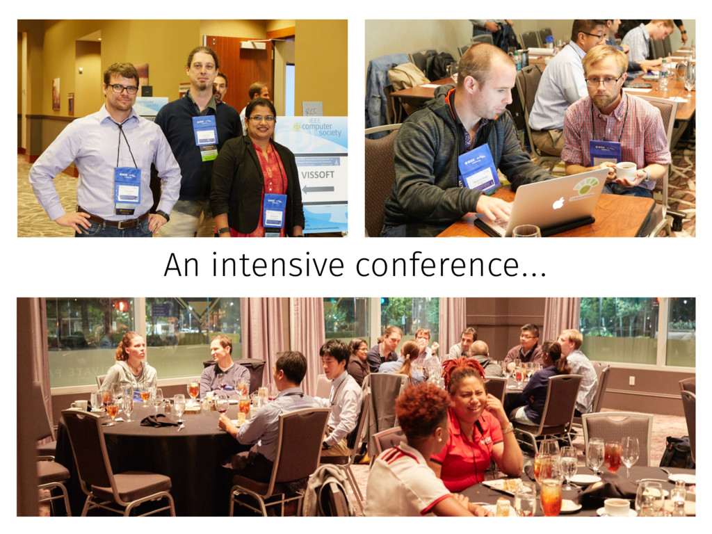 An intensive conference…