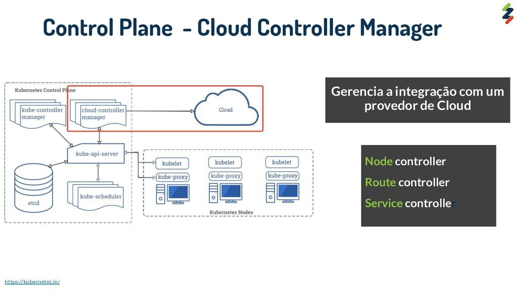 Gerencia a integração com um provedor de Cloud ...