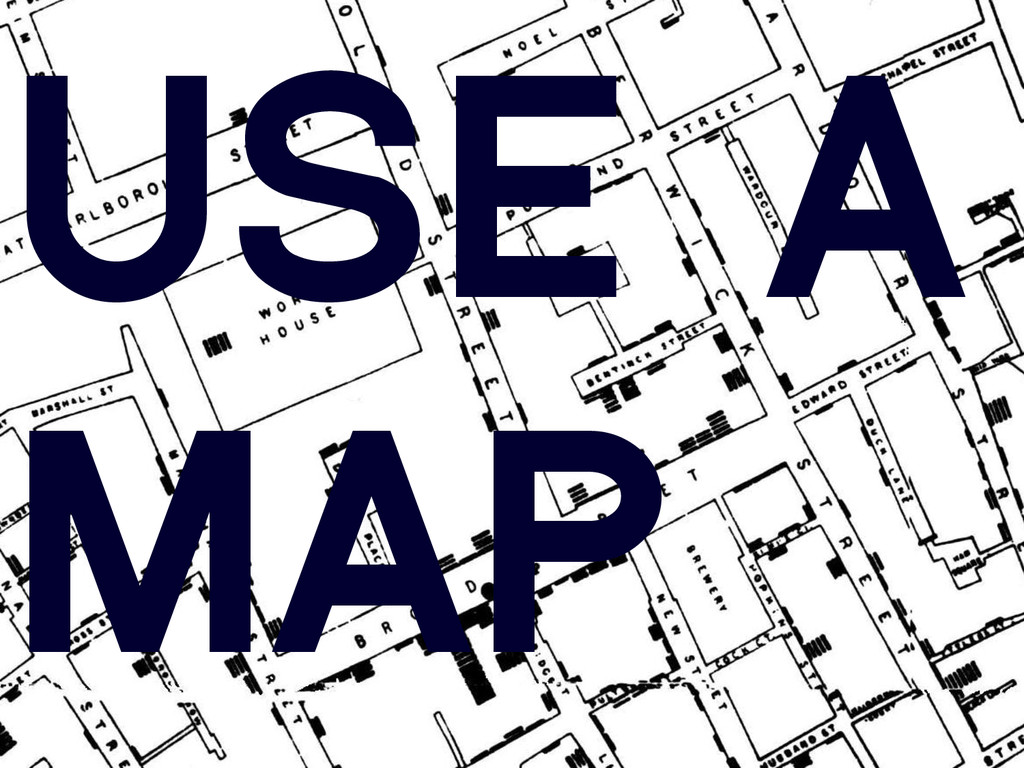 USE A MAP