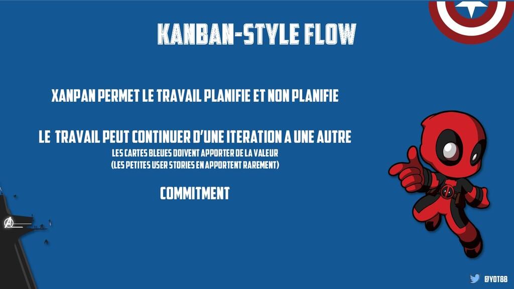 @yot88 Kanban-style flow Xanpanpermetle travail...