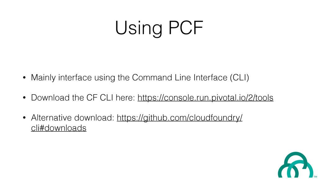 Using PCF • Mainly interface using the Command ...